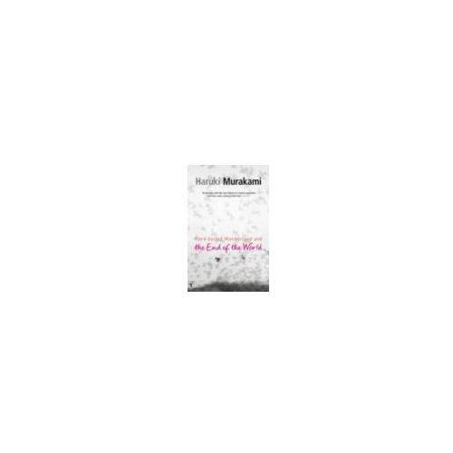 Hard-boiled Wonderland And The End Of The World (Koniec Świata i Hard-Boiled Wonderland) Fiction, Novels, Haruki Murakami