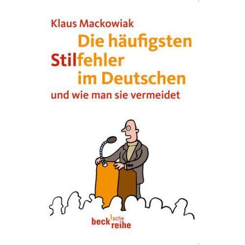 Die häufigsten Stilfehler im Deutschen Mackowiak, Klaus (9783406613593)