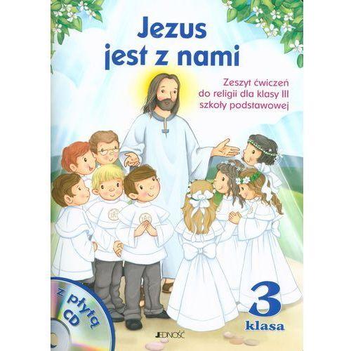 Religia SP KL 3. Ćwiczenia. Jezus jest z nami (2013), oprawa miękka