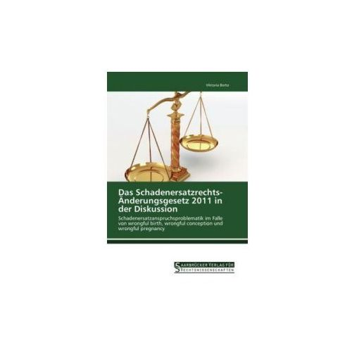 Das Schadenersatzrechts-Änderungsgesetz 2011 in der Diskussion