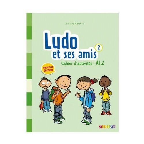 Ludo et ses amis 2 Nouvelle ćwiczenia - Marchois Corinne (9782278082285)