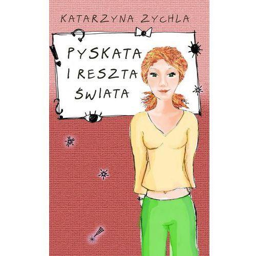Pyskata i reszta świata, Katarzyna Zychla