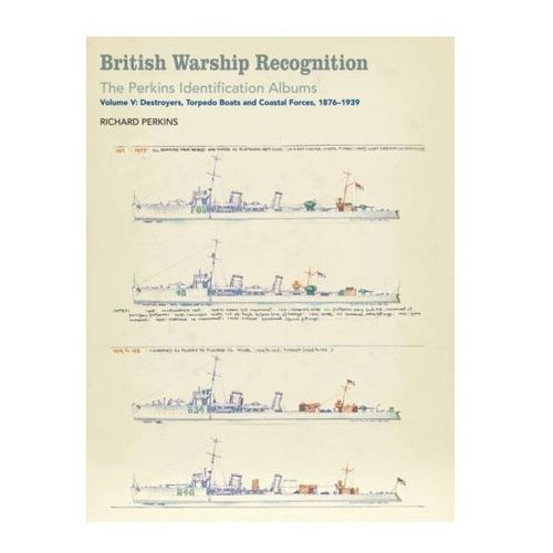 British Warship Recognition: The Perkins Identification Albums (9781526711120)