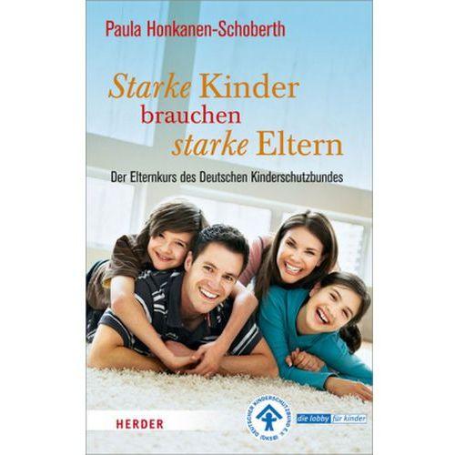 Starke Kinder brauchen starke Eltern Honkanen-Schoberth, Paula