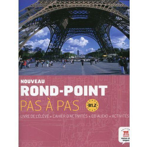 Noveau Rond-Point Pas a Pas B1.1 Livre de l'eleve + Cahier d'activites z płytą CD, Lektorklett