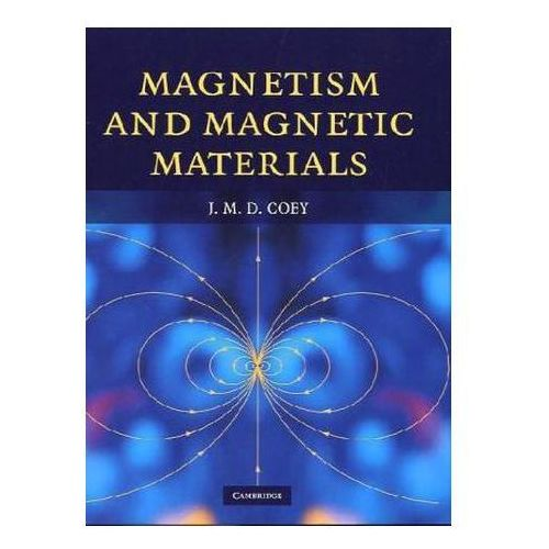 Magnetism and Magnetic Materials, Coey J.