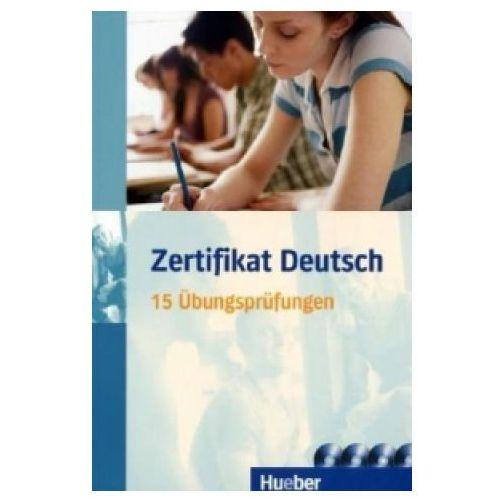 Zertifikat Deutsch, m. 1 Buch, m. 1 Audio-CD (248 str.)