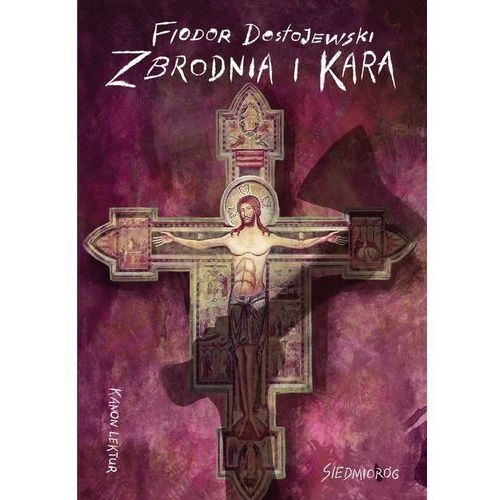Zbrodnia i kara - Fiodor Dostojewski, oprawa miękka