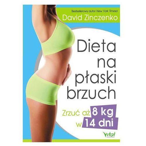 Dieta na płaski brzuch zrzuć aż 8 kg w 14 dni - Wysyłka od 3,99 (2016)