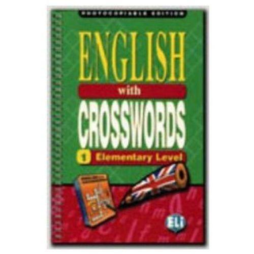 English With Crosswords 1 Elementary Level Photocopiable Edition, praca zbiorowa