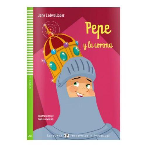 Pepe y la corona A2 + CD, Cadwallader Jane