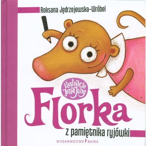 Florka Z pamiętnika ryjówki (9788361824794)