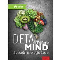 Dieta Mind - Choroszyński Mikołaj DARMOWA DOSTAWA KIOSK RUCHU, Mikołaj Choroszyński