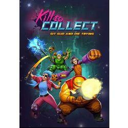 Gra PC Kill to Collect - wersja cyfrowa- natychmiastowa wysyłka, ponad 4000 punktów odbioru!