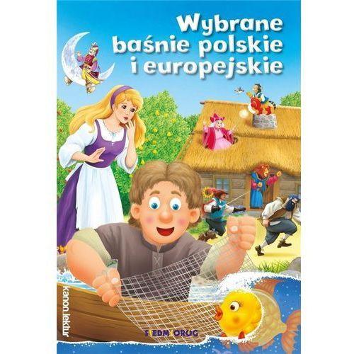 Wybrane baśnie polskie i europejskie - Praca zbiorowa (2018)