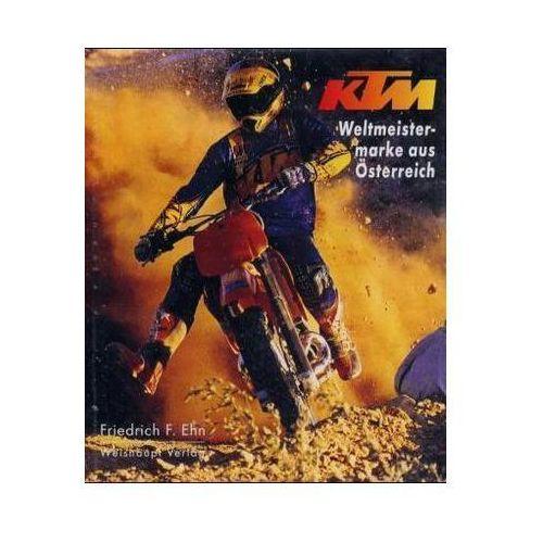 KTM, Weltmeistermarke aus Österreich