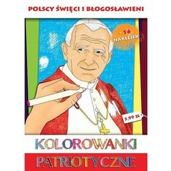 Kolorowanki Patriotyczne Polscy Święci i Błogosławieni + zakładka do książki GRATIS