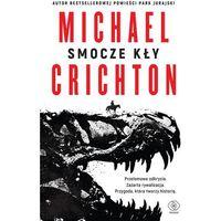 Smocze kły, Michael Crichton