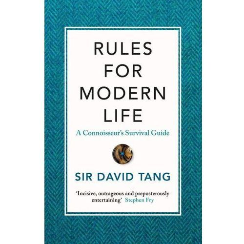 Rules for Modern Life - Tang Sir David