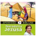 Praca zbiorowa Opowieści biblijne - tom 1 narodziny jezusa ( książka + cd )
