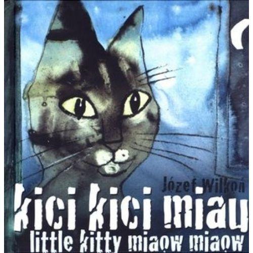 Kici kici miau Little kitty miaow miaow (36 str.)