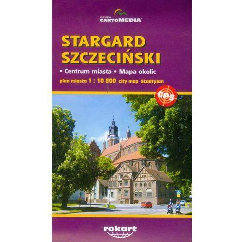 Stargard Szczeciński mapa 1:10 800 (2010)