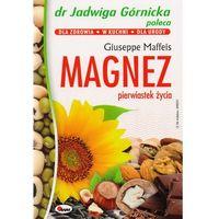 Magnez pierwiastek życia, oprawa miękka
