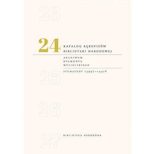 Katalog rękopisów Biblioteki Narodowej Tom 24