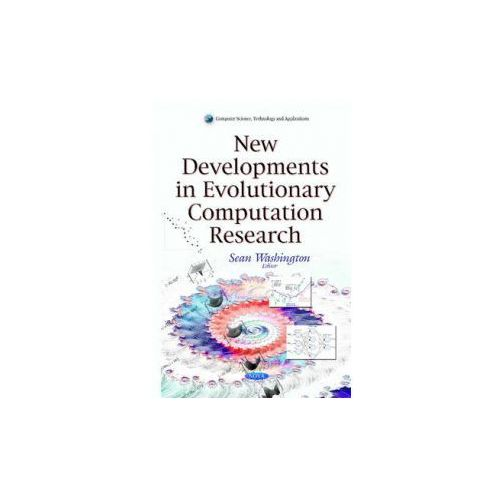 New Developments In Evolutionary Computation Research