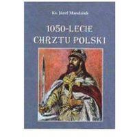 1050-lecie Chrztu Polski - Wysyłka od 3,99 (92 str.)