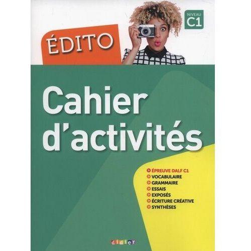 Edito C1 Cahier d'activities - Pinson Cécile, Heu Elodie (9782278090976)
