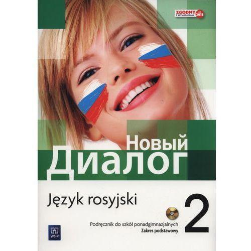 Język rosyjski Nowyj Dialog 2 podręcznik LO / zakres podstawowy - Mirosław Zybert, Mirosław Zybert