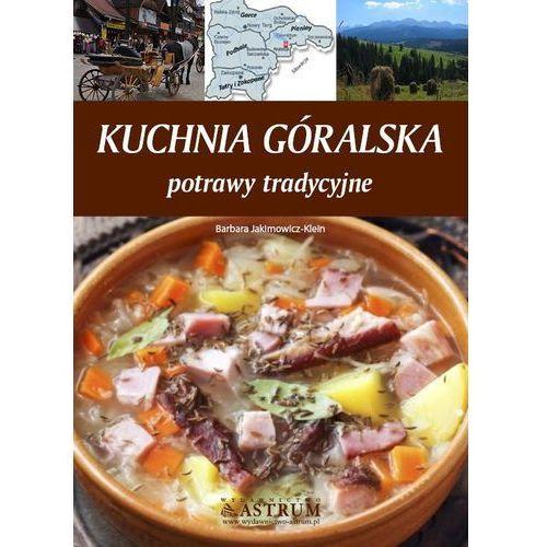 Kuchnia góralska. Potrawy tradycyjne (2014)