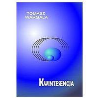 Kwintesencja, Tomasz Wargala