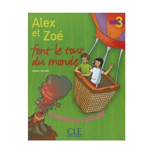 Alex et Zoe 3 zeszyt lektur Alex et Zoe font le tour du monde - Colette Samson, oprawa miękka