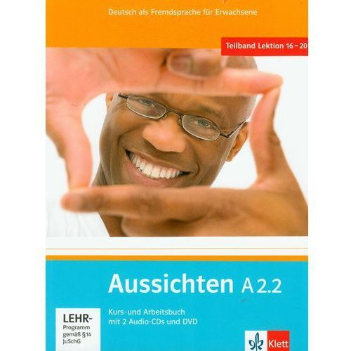 Aussichten A2.2 Kurs- Und Arbeitsbuch Z Płytą Cd I Dvd