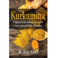 Kurkumina, Goel Ajay