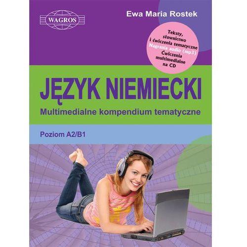 Język Niemiecki Multimedialne Kompendium Tematyczne, Ewa Maria Rostek