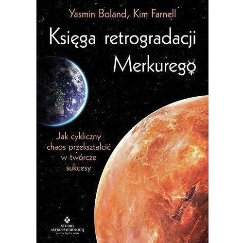 Księga retrogradacji merkurego - yasmin boland,kim farnell (2020)