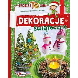 Dekoracje świąteczne, zrobisz to sam - joanna tołłoczko od 24,99zł darmowa dostawa kiosk ruchu marki Morex