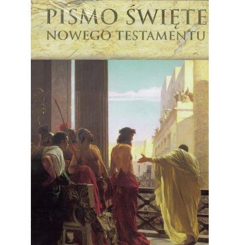 Pismo Święte Nowego Testamentu, praca zbiorowa