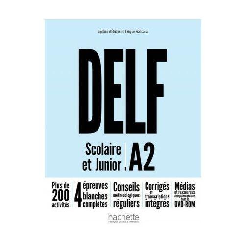 DELF A2 Scolaire & Junior NE podręcznik +DVD-Rom, Hachette Polska
