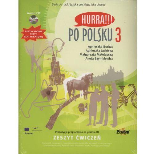 Hurra Po Polsku 3. Zeszyt ćwiczeń + CD (9788360229293)
