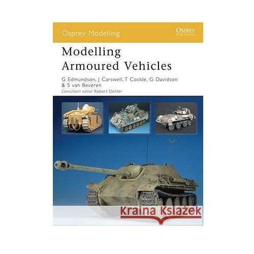 Modelling Armoured Vehicles (Książka), Gary Edmundson