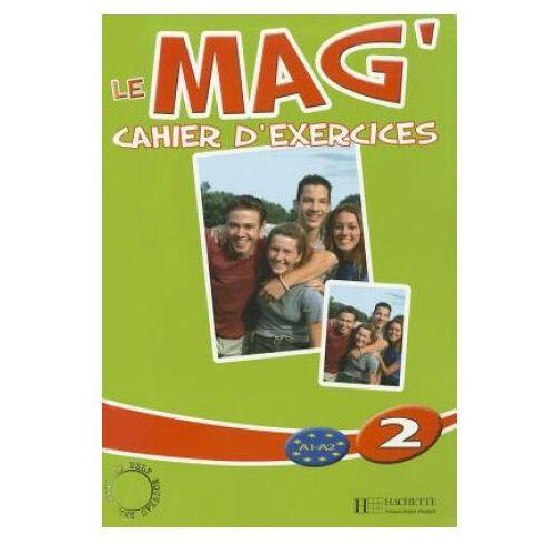 Le Mag 2 Zeszyt ćwiczeń Wersja międzynarodowa - mamy na stanie, wyślemy natychmiast (9782011554130)