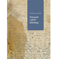Pamiętniki, dzienniki i listy  RYWKA LIPSZYC