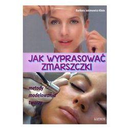 Zdrowie, medycyna, uroda  Barbara Jakimowicz-Klein InBook.pl