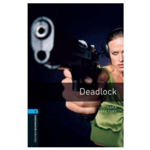 Deadlock The Oxford Bookworms Library Stage 5 (112 str.)
