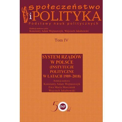 Społeczeństwo i polityka Podstawy nauk politycznych (510 str.)
