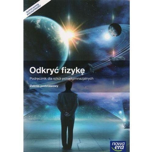 11 FIZ/NE/ODKRYĆ FIZYKĘ PODR. PODST.2015 NOWA ERA + zakładka do książki GRATIS (9788326724893)